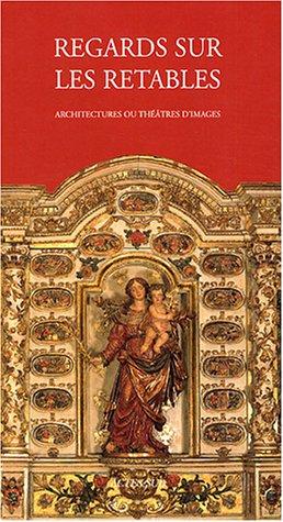 Regards sur les retables en bois polychrome (French Edition): Hélène Palouzié