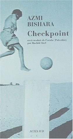 Checkpoint (French Edition): Bishara, Azmi