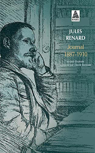 JOURNAL 1887 1910: RENARD JULES