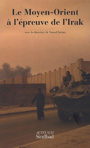 Le Moyen-Orient ? l'?preuve de l'Irak: NAWAF (DIR) SALAM