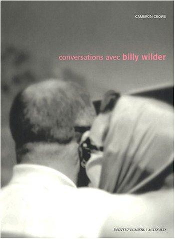 CONVERSATIONS AVEC BILLY WILDER: CROWE CAMERONE