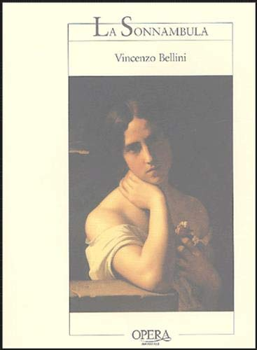 Sonnambula (la) (Opera de marseille): Vincenzo Bellini