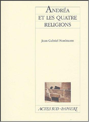 9782742752720: Andréa et les quatre religions (French Edition)
