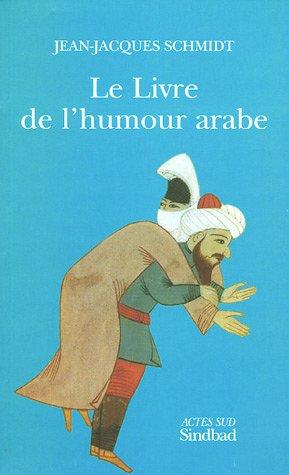 9782742752928: Le Livre de l'humour arabe