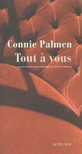 Tout à vous: Palmen Connie
