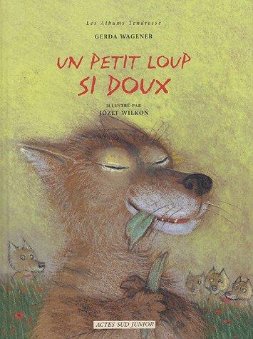 9782742754496: Un petit loup si doux