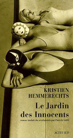 Le Jardin des Innocents: Kristien Hemmerechts