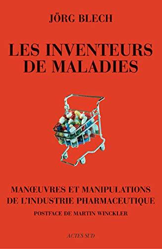 9782742755271: Les inventeurs de maladies (French Edition)