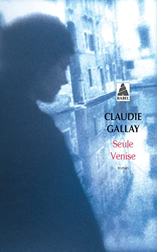 9782742755738: Seule Venise (French Edition)