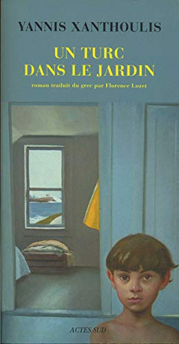 Un Turc dans le jardin (French Edition): Yannis Xanthoulis