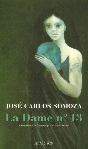 9782742756308: La Dame n°13 (French Edition)
