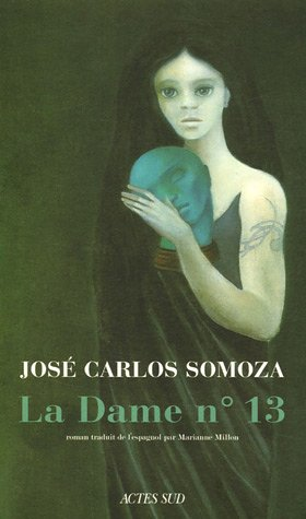 9782742756308: La Dame n°13 (French Edition)