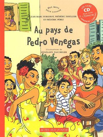 AU PAYS DE PEDRO VENEGAS + CD: FURGEROT JEAN-MARC