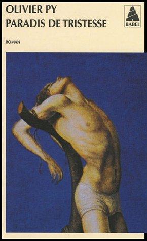 9782742756421: Paradis De Tristesse (French Edition)
