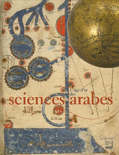 L'Age d'or des sciences arabes (French Edition): Collectif