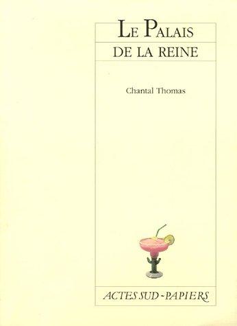 PALAIS DE LA REINE (LE): THOMAS CHANTAL