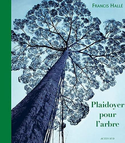 9782742757121: Plaidoyer pour l'arbre (French Edition)