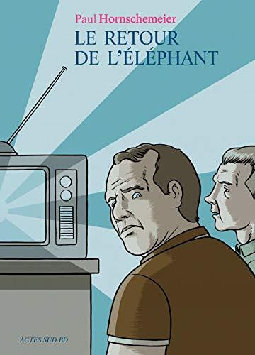 RETOUR DE L'ÉLÉPHANT (LE): HORNSCHEMEIER PAUL
