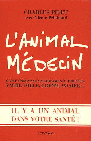 ANIMAL MÉDECIN (L'): PILET CHARLES