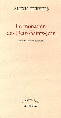 9782742758906: Le monastère des Deux-Saints-Jean