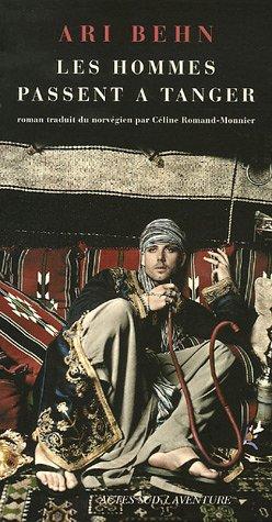 Les hommes passent à Tanger: Ari Behn