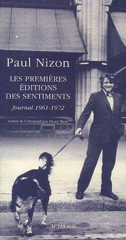 Les Premières Editions des Sentiments : Journal 1961-1972: Paul Nizon