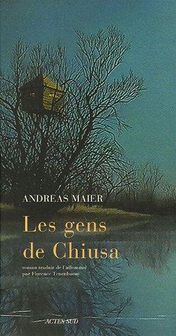 GENS DE CHIUSA (LES): MAIER ANDREAS