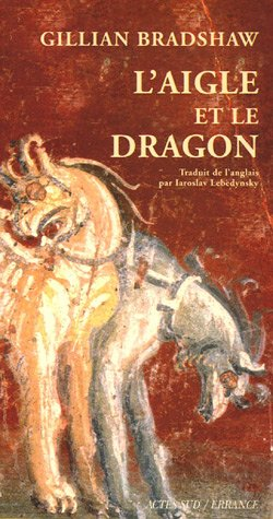AIGLE ET LE DRAGON (L'): BRADSHAW GILLIAN