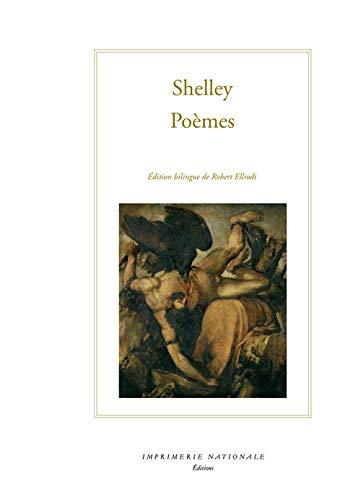 Poèmes : Edition bilingue français-anglais: Percy-Bysshe Shelley