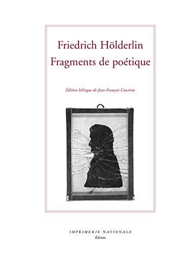 Fragments de poétique et autres textes (French Edition): Friedrich Hölderlin