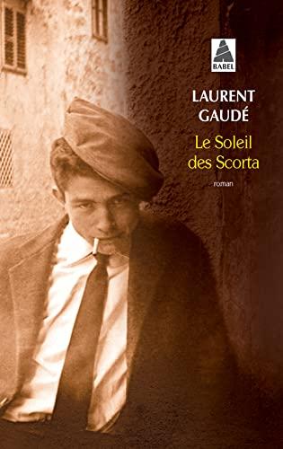 9782742760183: Le soleil des Scorta - Prix Goncourt 2004