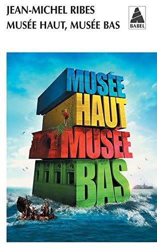 9782742760190: Mus�e haut, Mus�e bas