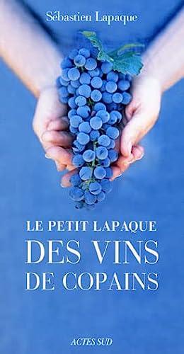 9782742760244: Le petit Lapaque des vins de copains