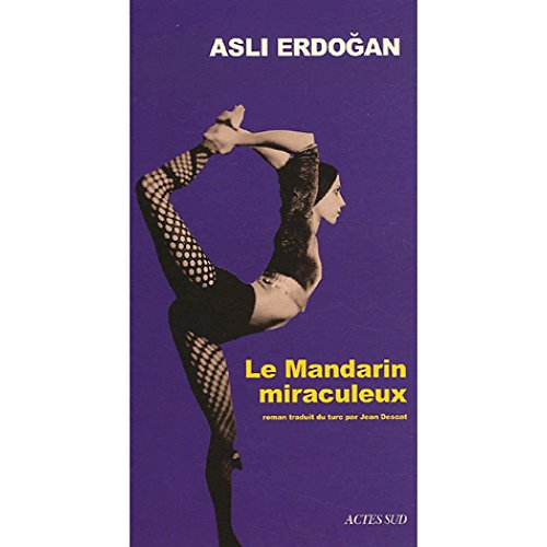 Le Mandarin miraculeux (9782742760527) by [???]