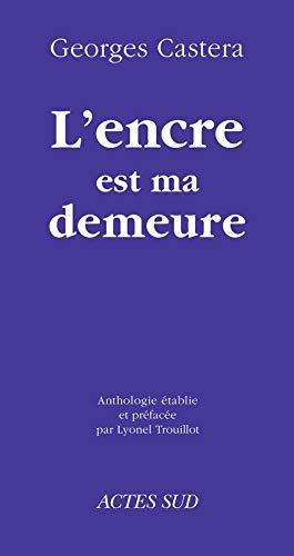 L'encre est ma demeure (French Edition): Georges Castera