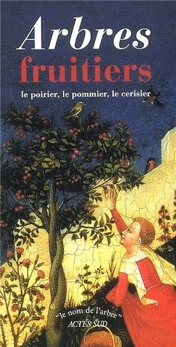 Arbres fruitiers (French Edition): Claude Scribe