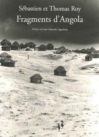Fragments d'Angola: José-Eduardo Agualusa, Sébastien Roy