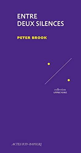 ENTRE DEUX SILENCES: BROOK PETER