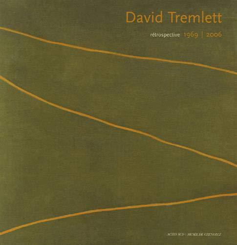 Rétrospective: David Tremlett