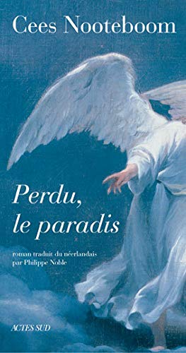 Perdu le paradis (2742762795) by Cees Nooteboom