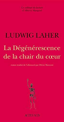 Dégénérescence de la chair du coeur: Ludwig Laher