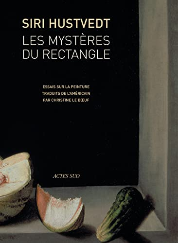 Les Mysteres Du Rectangle: Siri Hustvedt