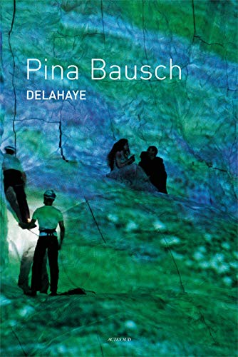 9782742764112: Pina Bausch (French Edition)