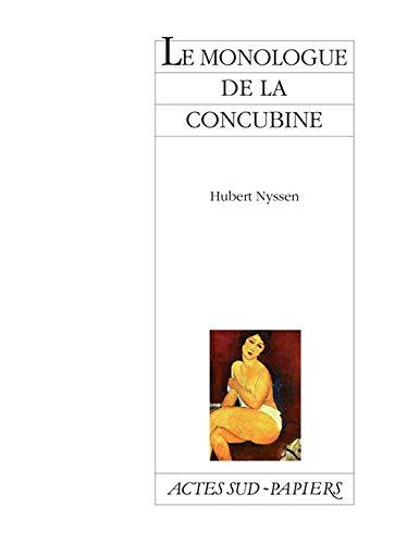 MONOLOGUE DE LA CONCUBINE (LE): NYSSEN HUBERT