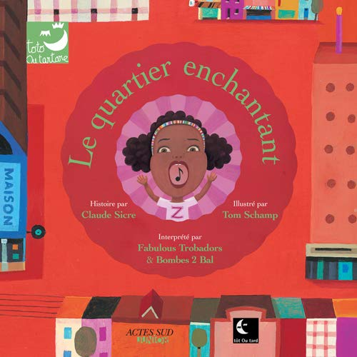 9782742764402: Le quartier enchantant (1CD audio)