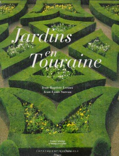 9782742764464: Jardins en Touraine
