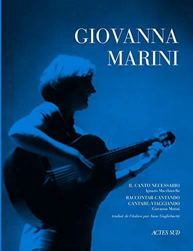 Giovanna Marini : Il Canto necessario, Raccontar-cantando cantare-viagiando: Ignazio Macchiarella