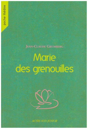 9782742764792: Marie des grenouilles (French Edition)