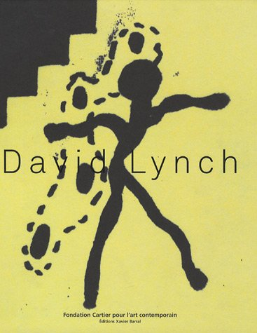 9782742764969: David Lynch: The Air is on Fire (Art) (French Edition)