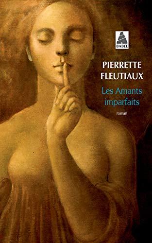 9782742765348: Les Amants Imparfaits (French Edition)